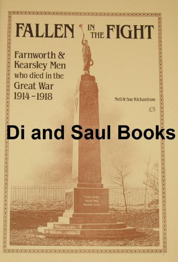 Fallen in the Fight - Farnworth and Kearsley men who died in the Great War